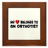 Belongs To An Orthotist Framed Tile