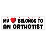 Belongs To An Orthotist Bumper Car Sticker