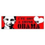 I've got a crush on Obama Bumper Bumper Bumper Sticker