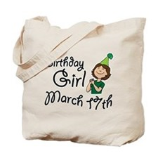 Birthday Girl March 17th Tote Bag