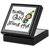 Birthday Girl March 17th Keepsake Box