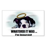 WHATEVER IT WAS -IM INNOCENT Sticker (Rectangle)