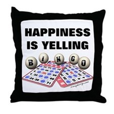 Happiness is Yelling Bingo! Throw Pillow