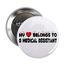 "Belongs To A Medical Assistant 2.25"" Button"