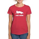 I has a kitteh - Women's Dark T-Shirt