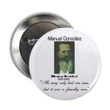 "Manuel Gonzalez 2.25"" Button (10 pack)"