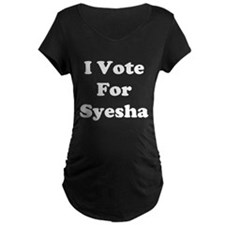 I Vote for Syesha T-Shirt