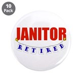 "Retired Janitor 3.5"" Button (10 pack)"