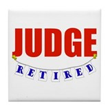 Retired Judge Tile Coaster