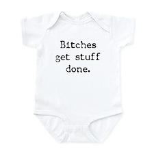 Bitches/Stuff Infant Bodysuit