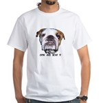 grin and bear it bull dog look White T-Shirt