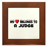 Belongs To A Judge Framed Tile