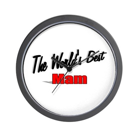 """The World's Best Mam"" Wall Clock"
