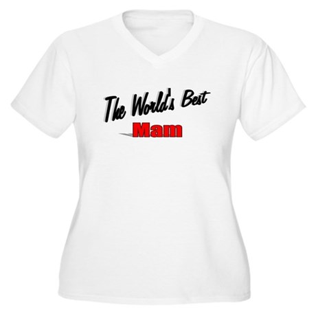 """The World's Best Mam"" Women's Plus Size V-Neck T-"