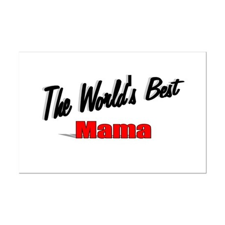 &quot;The World's Best Mama&quot; Mini Poster Print