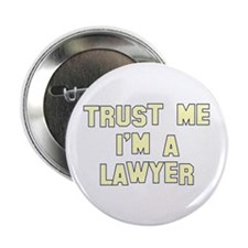 """Trust Me I'm a Lawyer 2.25"""" Button (10 pack)"""