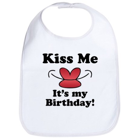 Kiss Me It's My Birthday! Bib