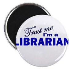Trust Me I'm a Librarian Magnet