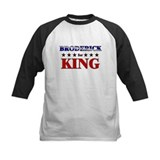 BRODERICK for king Tee