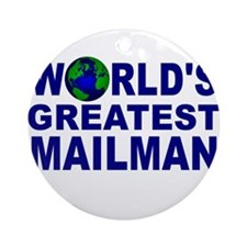 World's Greatest Mailman Ornament (Round)