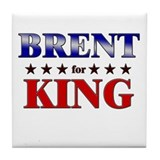 BRENT for king Tile Coaster