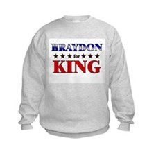 BRAYDON for king Sweatshirt