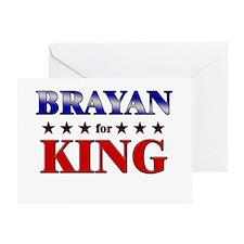 BRAYAN for king Greeting Card