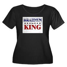 BRAIDEN for king T