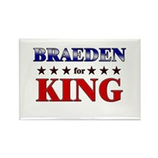 BRAEDEN for king Rectangle Magnet
