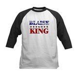 BLAISE for king Tee