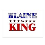 BLAINE for king Postcards (Package of 8)
