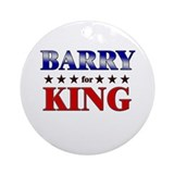 BARRY for king Ornament (Round)