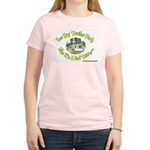 You say Trailer Park Women's Pink T-Shirt