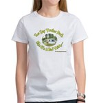 You say Trailer Park Women's T-Shirt