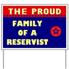 The Proud Family of a Reservist Yard Sign