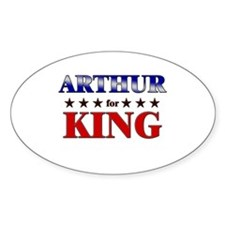 ARTHUR for king Oval Decal