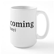 Jesus is coming... Coffee Mug