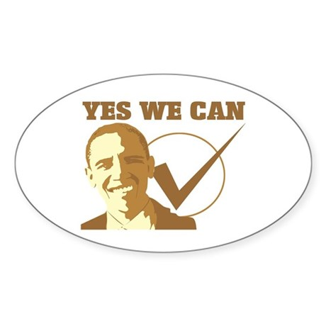 Yes We Can (vote Obama) Oval Sticker