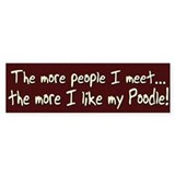 The More People Poodle Bumper Bumper Sticker