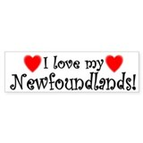 I Love My Newfoundlands Bumper Bumper Sticker