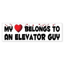 Belongs To An Elevator Guy Bumper Bumper Sticker
