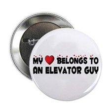 "Belongs To An Elevator Guy 2.25"" Button"