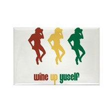 wine up yuself Rectangle Magnet