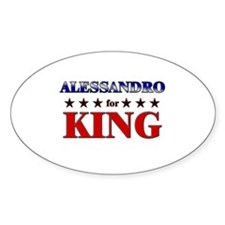 ALESSANDRO for king Oval Decal