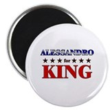 ALESSANDRO for king Magnet