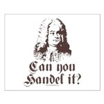 Can You Handel It Small Poster
