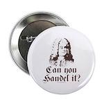 Can You Handel It 2.25