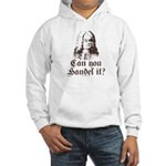 Can You Handel It Hooded Sweatshirt