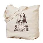 Can You Handel It Tote Bag
