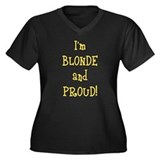 Blonde and Proud Women's Plus Size V-Neck Dark T-S